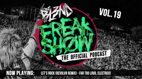 FREAK SHOW VOL.19 - DJ BL3ND (Electro House 2015)